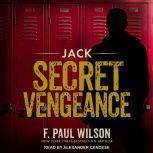 Jack Secret Vengeance, F. Paul Wilson