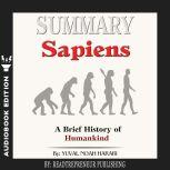 Summary of Sapiens: A Brief History of Humankind by Yuval Noah Harari, Readtrepreneur Publishing