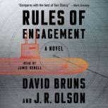 Rules of Engagement A Novel, David Bruns