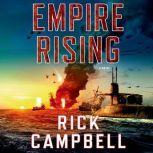 Empire Rising, Rick Campbell