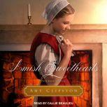 Amish Sweethearts Four Amish Novellas, Amy Clipston