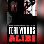 Alibi, Teri Woods