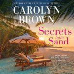 Secrets in the Sand, Carolyn Brown