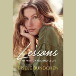Lessons My Path to a Meaningful Life, Gisele Bundchen