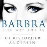 Barbra The Way She Is, Christopher Andersen