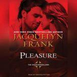 Pleasure, Jacquelyn Frank