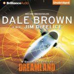 Dreamland A Dreamland Thriller, Dale Brown