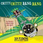 Chitty Chitty Bang Bang The Magical Car, Ian Fleming