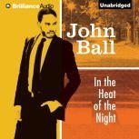 In the Heat of the Night, John Ball