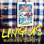 Lingus, Mariana Zapata