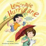 Lemonade Hurricane, The A Story of Mindfulness and Meditation, Licia Morelli