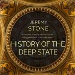 History of the Deep State, Jeremy Stone
