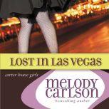 Lost in Las Vegas, Melody Carlson