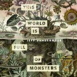 This World Is Full of Monsters A Tor.com Original