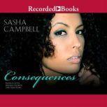 Consequences, Sasha Campbell