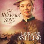 The Reaper's Song, Lauraine Snelling