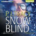 Snow Blind, P. J. Tracy
