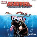 Deadpool Paws, Stefan Petrucha