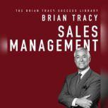 Sales Management The Brian Tracy Success Library, Brian Tracy