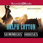 Summer's Horses, Ralph Cotton