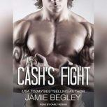 Cash's Fight, Jamie Begley