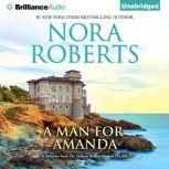 Man for Amanda, A A Selection from The Calhoun Women: Amanda & Lilah, Nora Roberts