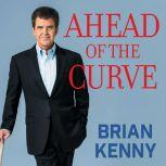 Ahead of the Curve Inside the Baseball Revolution, Brian Kenny