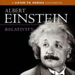 Relativity, Albert Einstein