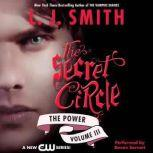 Secret Circle Vol III: The Power, L. J. Smith