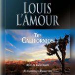 The Californios, Louis L'Amour