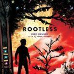 Rootless, Chris Howard