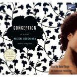 Conception, Kalisha Buckhanon