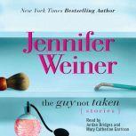 Guy Not Taken, Jennifer Weiner