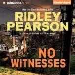 No Witnesses, Ridley Pearson