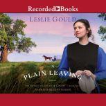 A Plain Leaving, Leslie Gould