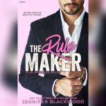 The Rule Maker Rule Breakers Series, Jennifer Blackwood