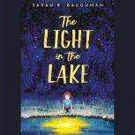 The Light in the Lake, Sarah R. Baughman