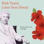 Mark Twains Letters from Hawaii, Mark Twain