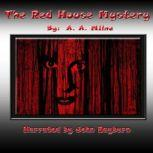 The Red House Mystery, A. A. Milne