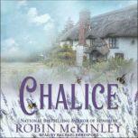 Chalice, Robin McKinley