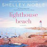 Lighthouse Beach, Shelley Noble