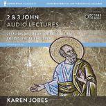1, 2, and 3 John: Audio Lectures 2 and   3 John, Karen H. Jobes