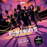 Runaways An Original Novel, Christopher Golden