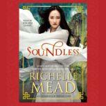 Soundless, Richelle Mead