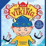 How to Be a Viking, Cressida Cowell