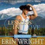 Lessons in Love A Western Romance Novel (Long Valley Romance Book 8), Erin Wright