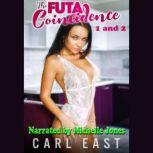 The Futa Coincidence 1 and 2, Carl East