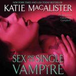 Sex and the Single Vampire, Katie MacAlister