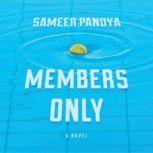 Members Only, Sameer Pandya