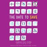 The Date to Save, Stephanie Kate Strohm